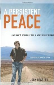 Persistent Peace John Dear